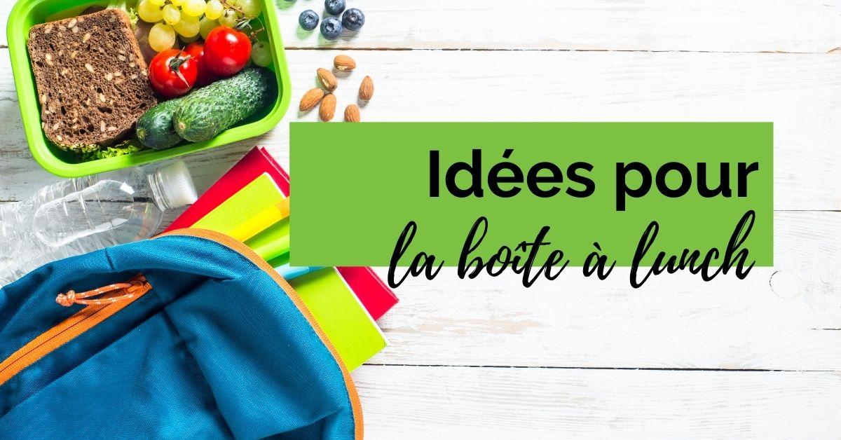 Idées pour la boîte à lunch école - FB